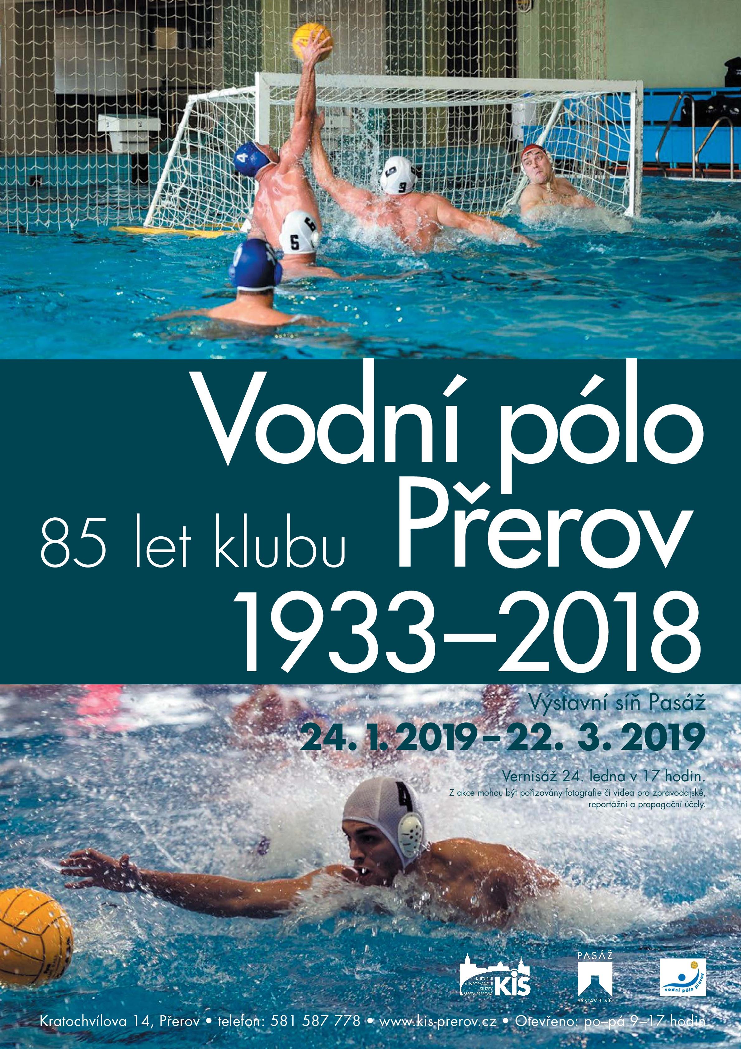 Výstava u příležitosti 85-ti let vodního póla v Přerově: Vodní pólo Přerov 1933 – 2018